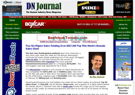 Ron Jackson is the Founder and Editor of Domain Name Journal