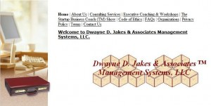 Dr. Dwayne D. Jakes, D.B.A., CMC, Dwayne D. Jakes & Associates Management Systems, LLC - Founder and International Managing Director